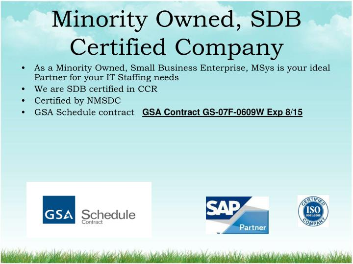 Minority Owned, SDB Certified Company