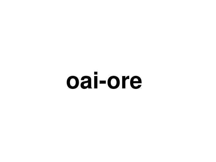 oai-ore