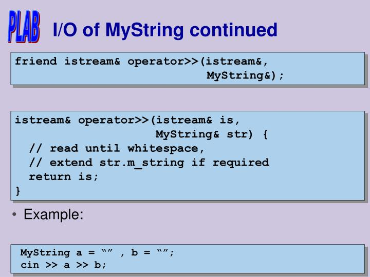 I/O of MyString continued
