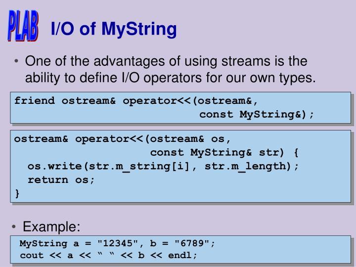 I/O of MyString