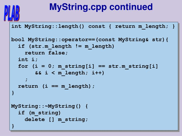 MyString.cpp continued
