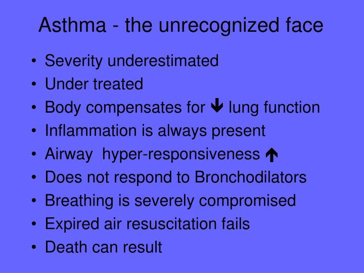 Asthma - the unrecognized face