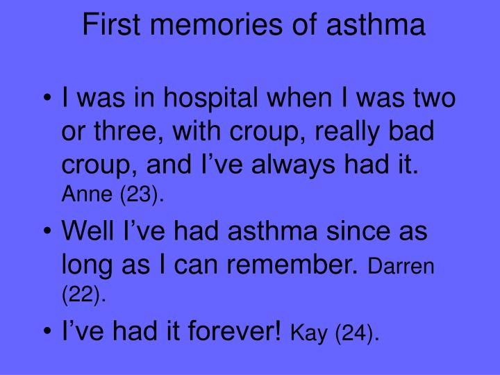 First memories of asthma