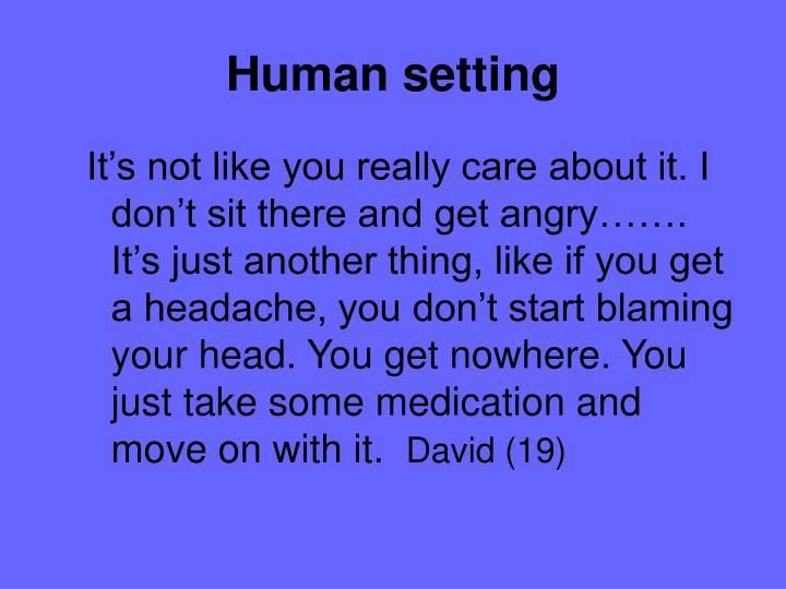 Human setting