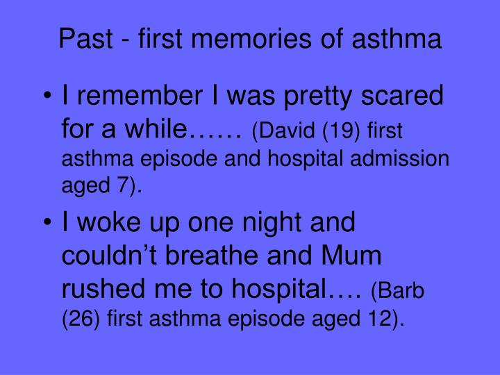 Past - first memories of asthma