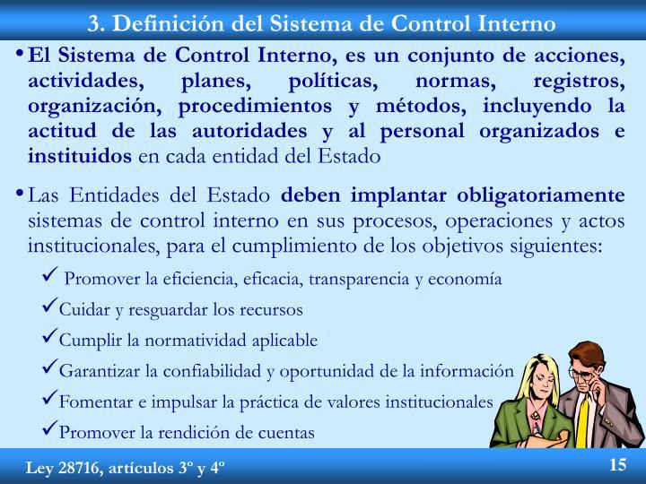 El Sistema de Control Interno, es un conjunto de acciones, actividades, planes, políticas, normas, registros, organización, procedimientos y métodos, incluyendo la actitud de las autoridades y al personal organizados e instituidos