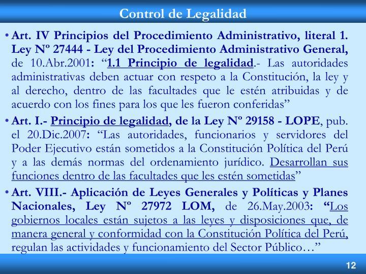 Art. IV Principios del Procedimiento Administrativo, literal 1.  Ley Nº 27444 - Ley del Procedimiento Administrativo General,