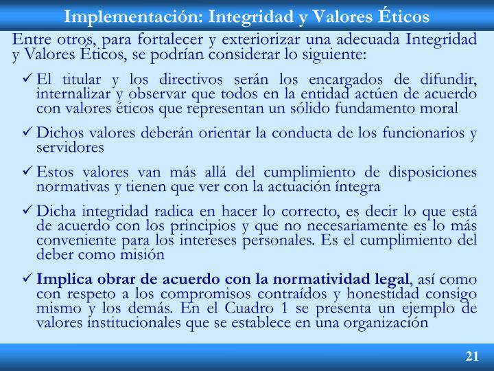 Implementación: Integridad y Valores Éticos