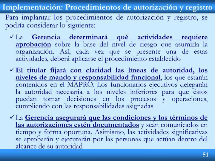Implementación: Procedimientos de autorización y registro