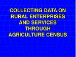 collecting data on rural enterprises and services through agriculture census