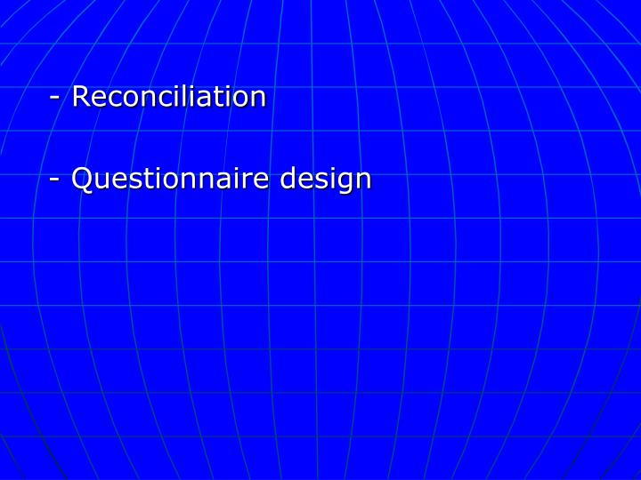 - Reconciliation