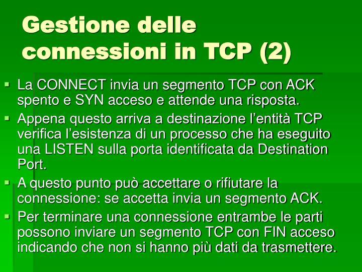 Gestione delle connessioni in TCP (2)