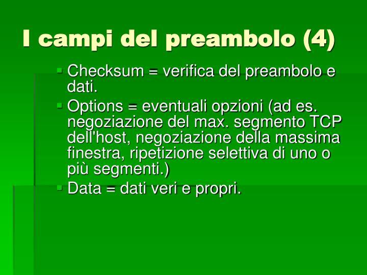 I campi del preambolo (4)