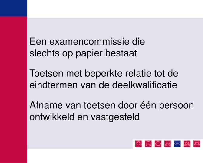 Een examencommissie die