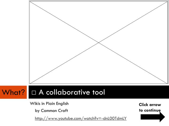 A collaborative tool
