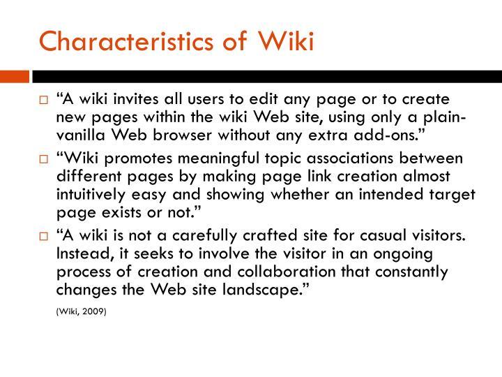 Characteristics of Wiki