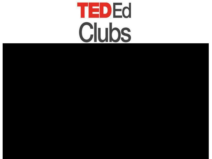 What is a ted ed club