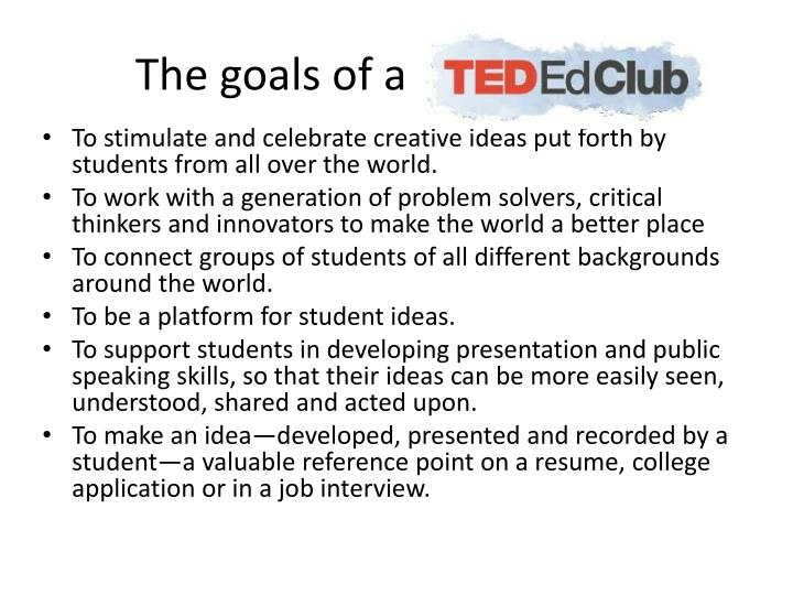 The goals of a TED-Ed Club