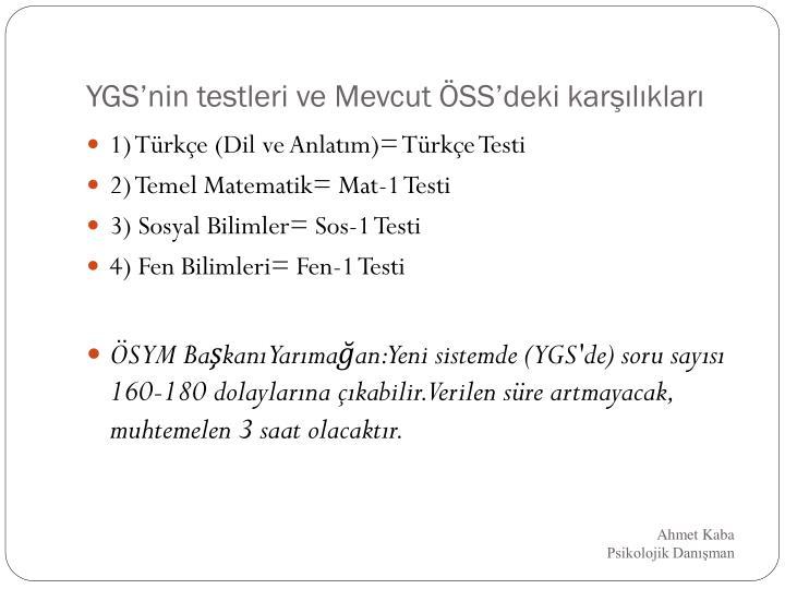 YGS'nin testleri ve Mevcut ÖSS'deki karşılıkları
