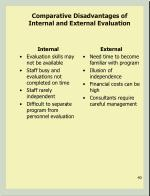 comparative disadvantages of internal and external evaluation