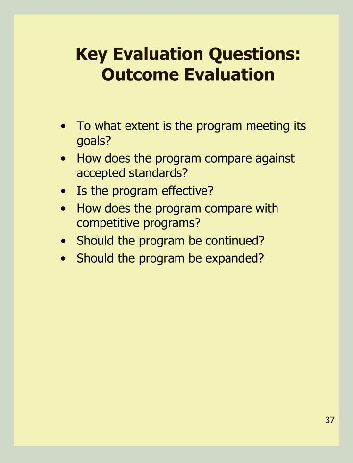 Key Evaluation Questions: