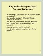 key evaluation questions process evaluation