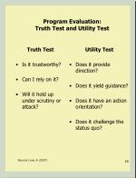 program evaluation truth test and utility test