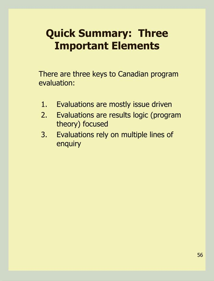 Quick Summary:  Three Important Elements