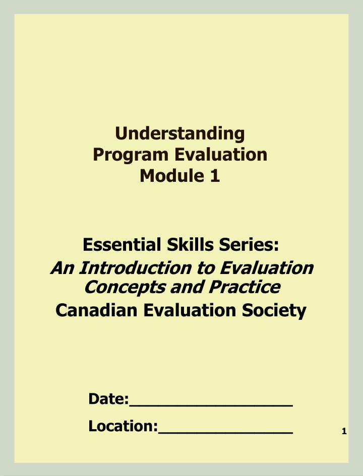 Understanding program evaluation module 1