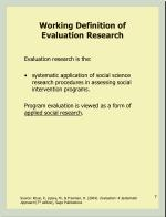 working definition of evaluation research