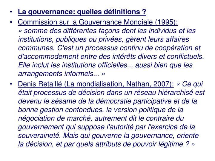 La gouvernance: quelles définitions ?