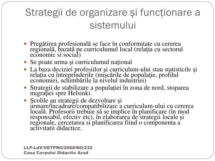Strategii de organizare şi funcţionare a sistemului