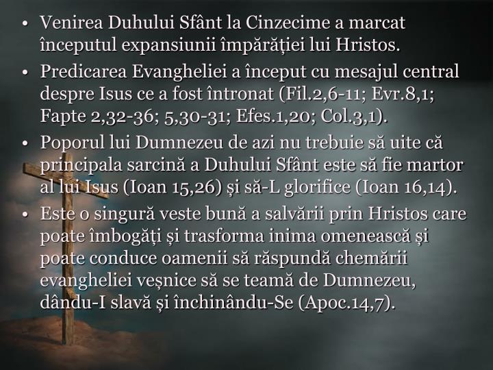 Venirea Duhului Sfânt la Cinzecime a marcat începutul expansiunii împărăției lui Hristos.