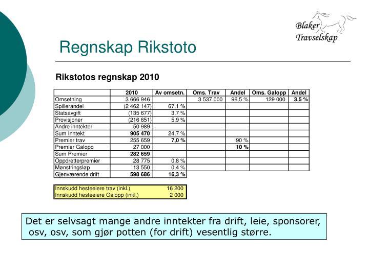 Regnskap Rikstoto