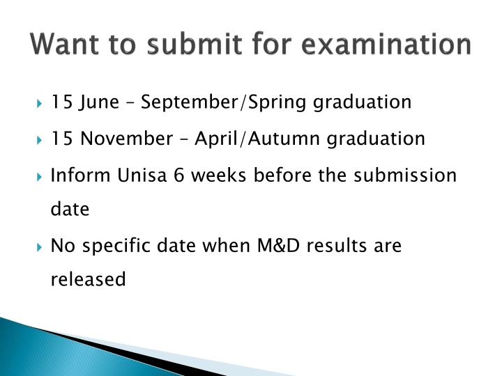 Want to submit for examination