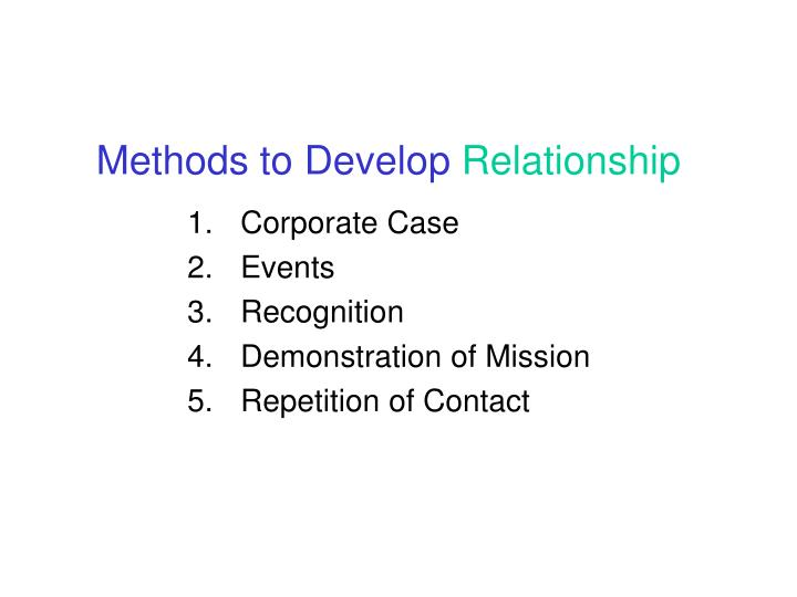 Methods to Develop