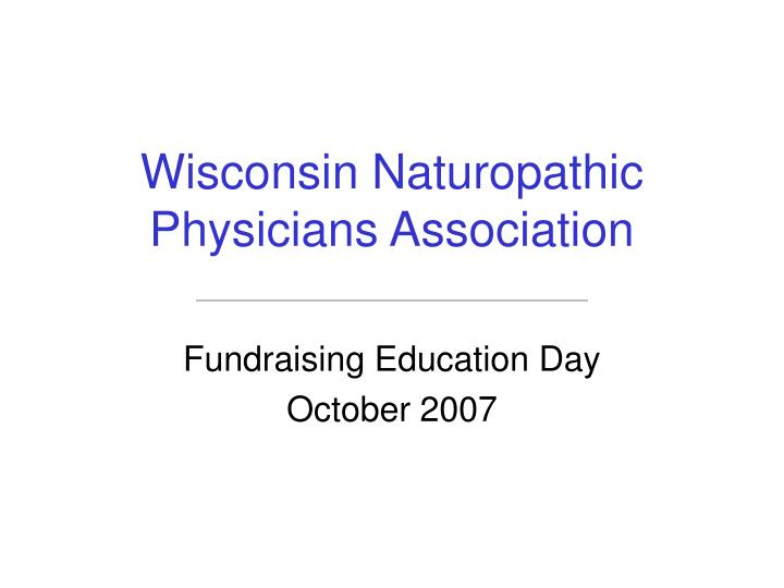 Wisconsin naturopathic physicians association