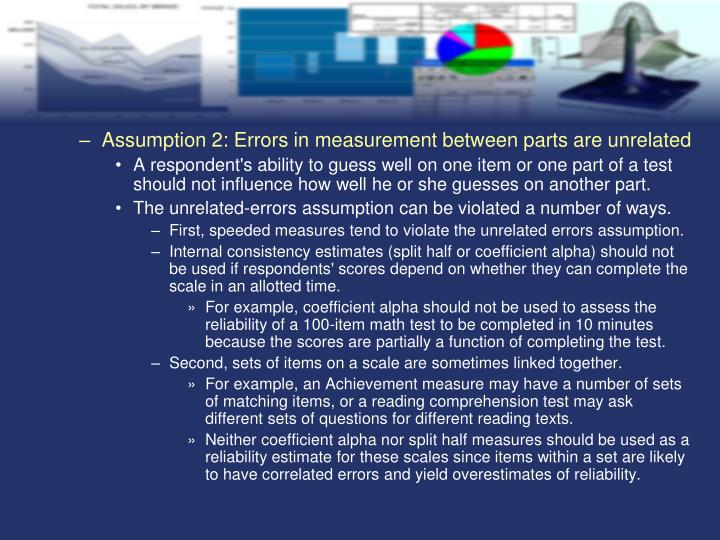 Assumption 2: Errors in measurement between parts are unrelated