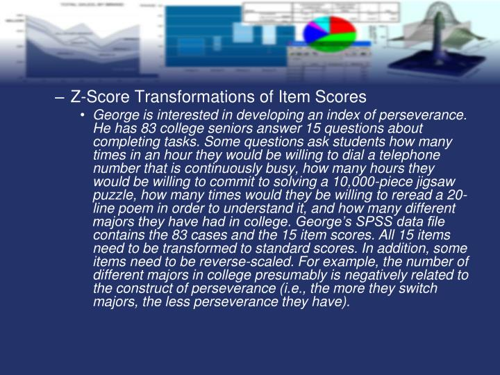Z-Score Transformations of Item Scores