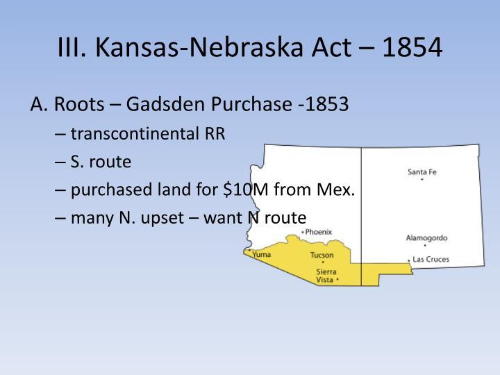 III. Kansas-Nebraska