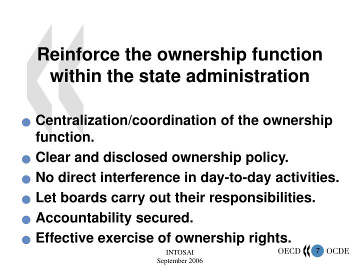 Reinforce the ownership function