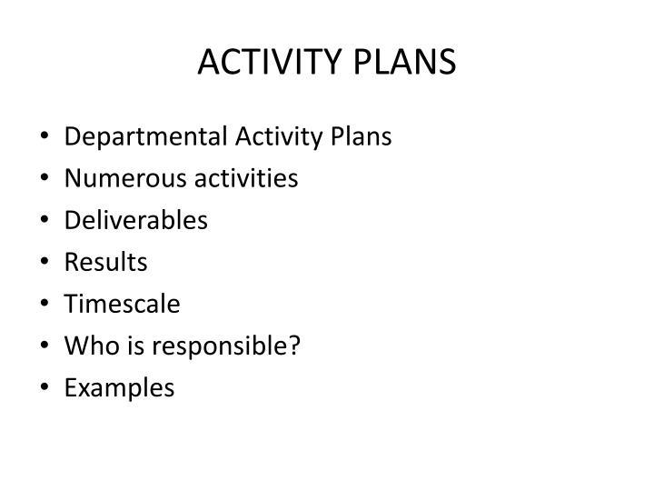 ACTIVITY PLANS