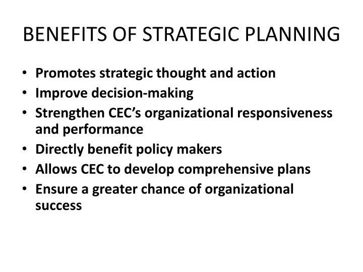 BENEFITS OF STRATEGIC PLANNING