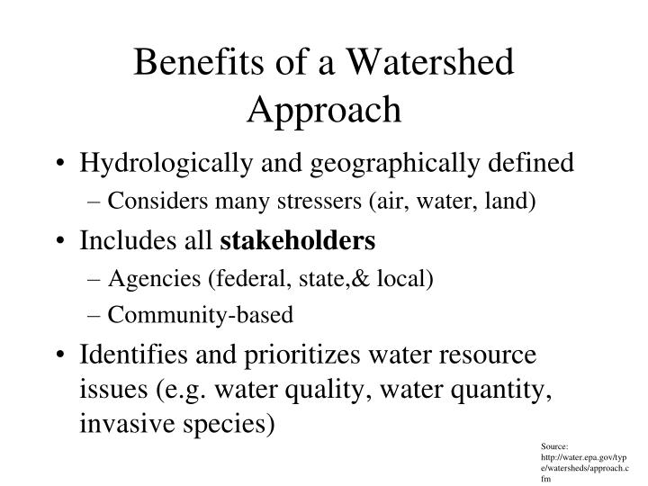 Benefits of a Watershed Approach