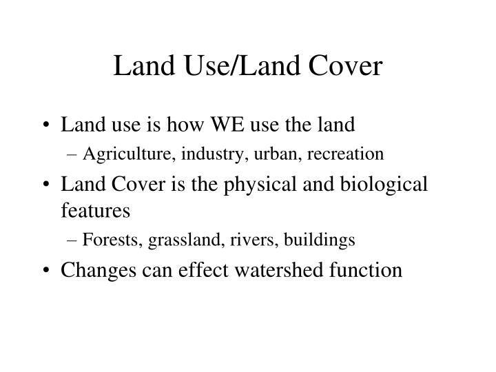 Land Use/Land Cover