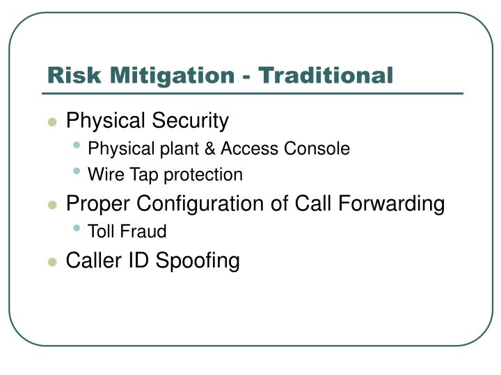 Risk Mitigation - Traditional