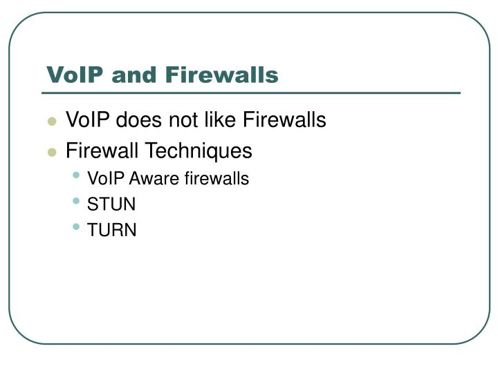 VoIP and Firewalls