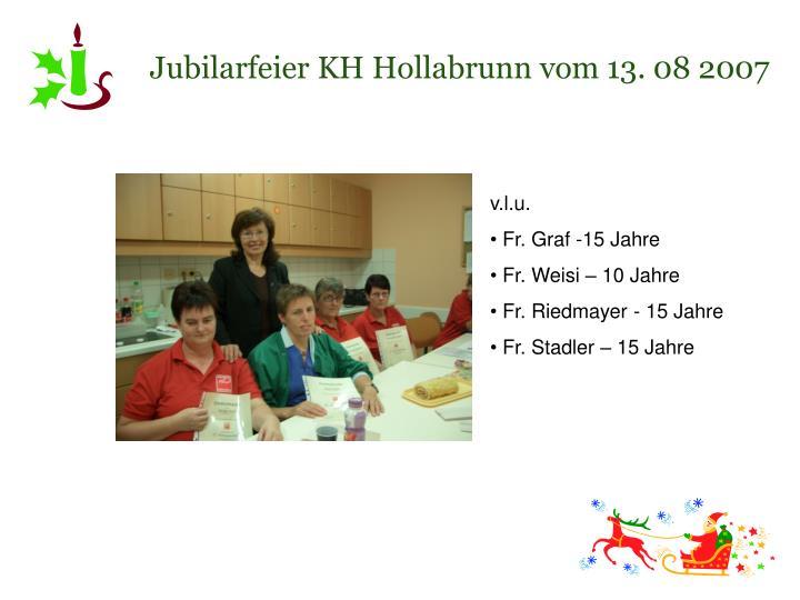 Jubilarfeier KH Hollabrunn vom 13. 08 2007