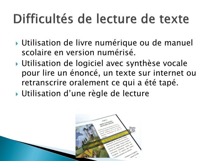 Difficultés de lecture de texte