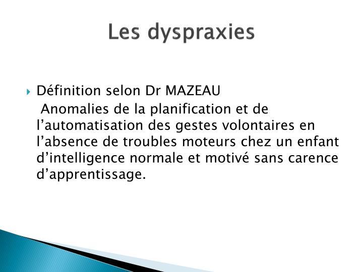 Les dyspraxies